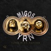 Yung Rich Nation, Migos