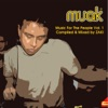 Muak Music for the People, Vol. 1