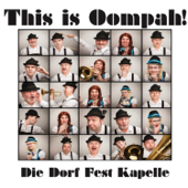 This Is Oompah!-Die Dorf Fest Kapelle