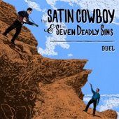 The Satin Cowboy & The Seven Deadly Sins - Pick Up & Drive
