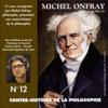 Michel Onfray - Contre-histoire de la philosophie 12.1: Le siècle du Moi - De Fichte et Hegel à Stirner et Schopenhauer artwork