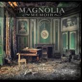 Magnolia Memoir - The Wait