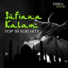 Sufiana Kalam Top 50 Sufi Hits