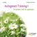 Annegret Hartmann - Autogenes Training 1. Ein leichter Start für Jedermann