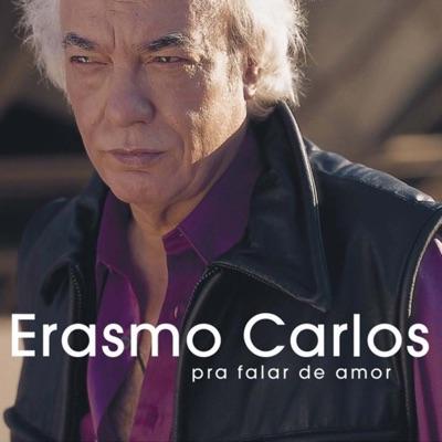 Pra Falar de Amor - Erasmo Carlos
