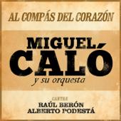 Trasnochando (feat. Orquesta De Miguel Calo & Raúl Berón)