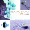 Relaxing Sounds 101 - Keep Calm and Anxiety Free - Relaxing Mindfulness Meditation Relaxation Maestro