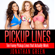Jonathan Green - Pickup Lines: Ten Funny Pickup Lines that Actually Work (Unabridged)