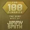 Top 100 Classics - The Very Best of Jimmy Smith ジャケット写真