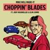 Choppin' Blades (feat. Jody HiGHROLLER & Slim Jxmmi) - Single