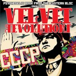 Velvet Revolutions: Psychedelic Rock from the Eastern Bloc, 1968-1973
