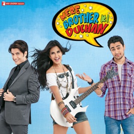 Mere brother ki dulhan songs.