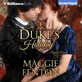 The Duke's Holiday: The Regency Romp Trilogy, Book 1 (Unabridged) audiobook