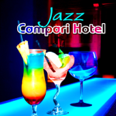 Jazz Campari Hotel – Italian Background Instrumental Music, Lounge Dinner Party, Smooth Jazz for Romantic Moments, Bar Chill Grooves