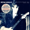 Live at the Agora Ballroom, Cleveland, OH 6 Jan '82 (Live FM Radio Concert Remastered in Superb Fidelity), Bryan Adams
