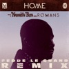Home (Fedde Le Grand Remix) [feat. Romans] - Single, Naughty Boy