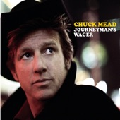 Chuck Mead - I Wish It Was Friday