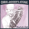 Pearl of a Girl (feat. Mick Jagger) - Single, Chris Jagger's Atcha!
