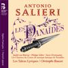 Les Danaïdes: Ouverture - Christophe Rousset, Les Talens Lyriques, Olivier Schneebelli & Les Chantres du Centre de Musique baroque de Versailles
