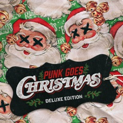 Punk Goes Christmas (Deluxe Edition)