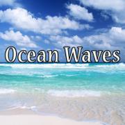 Soothing Beach Waves - Ocean Waves - Ocean Waves