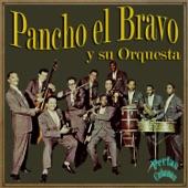 Pancho El Bravo Y Su Orquesta - Chucha Tembleque