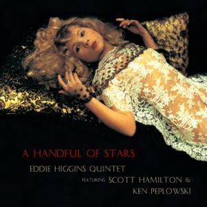 Eddie Higgins, Scott Hamilton & Ken Peplowski - Handful of Stars