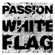 Passion - Passion: White Flag (Deluxe Edition) (Live)