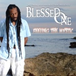 Blessed One - Feeling the Mystic