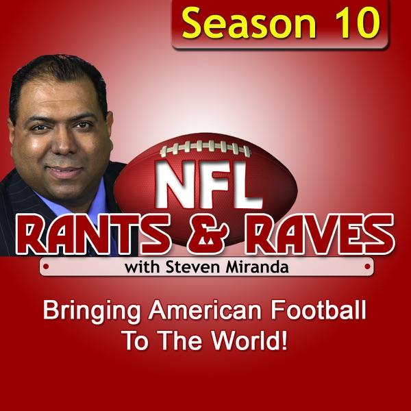 Podcast – NFL Rants & Raves