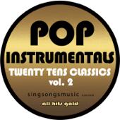 Pop Instrumentals: Twenty Tens Classics, Vol. 2