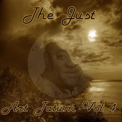 The Just Art Tatum, Vol. 4 - Art Tatum