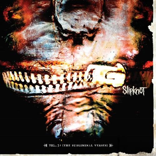 Slipknot - Vol. 3 The Subliminal Verses (Deluxe)