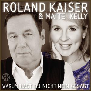 Roland Kaiser & Maite Kelly - Warum hast du nicht nein gesagt (Club Mix)