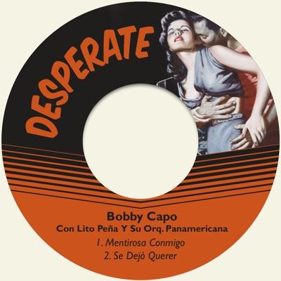 Mentirosa Conmigo - Single - Bobby Capó