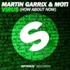 Virus (How About Now) - Single, Martin Garrix & MOTi