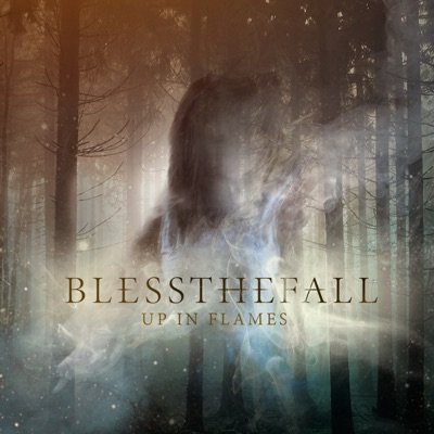Up in Flames - Single - Blessthefall