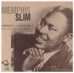 Memphis Slim - Nobody Loves Me (Everyday I Have the Blues) Take 1