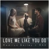 Love Me Like You Do - Single
