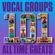 Verschillende artiesten - Vocal Groups - 101 All Time Greats