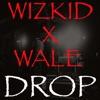 Drop feat Wale Single