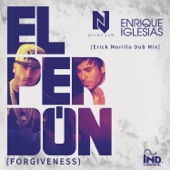 El Perdón (Forgiveness) [Erick Morillo Dub Mix] - Single