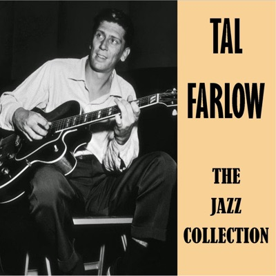 The Jazz Collection - Tal Farlow