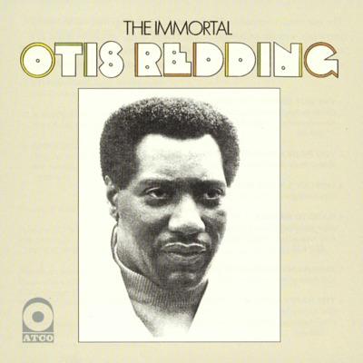 The Immortal Otis Redding - Otis Redding