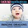Lullaby Renditions of Imagine Dragons - Night Visions