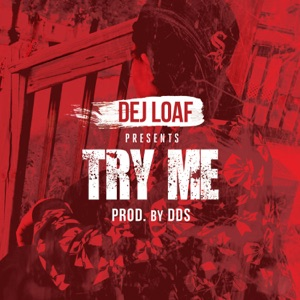 Try Me - Single Mp3 Download