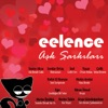 Eelence Aşk Şarkıları, Vol. 1