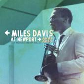 The Bootleg Series, Vol. 4: Miles Davis At Newport 1955-1975 (Live)
