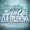 Turn Up da Block, Vol. 3
