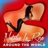 Around the World (feat. Fetty Wap) - Single ジャケット写真